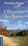 Florence Roche - L'honneur des Bories.