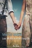 Michel Giard - Les moissons de l'espoir.
