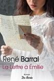René Barral - La lettre à Emilie.