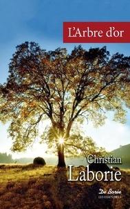 Christian Laborie - L'arbre d'or.