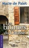 Marie de Palet - Les brumes du Causse.