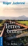 Roger Judenne - Les terres brunes.
