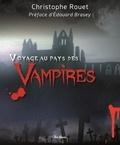 Christophe Rouet - Voyage au pays des vampires.