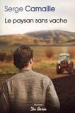 Serge Camaille - Le paysan sans vache.