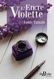 Louis Tamain - L'encre violette.