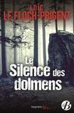 Loïk Le Floch-Prigent - Le silence des dolmens.