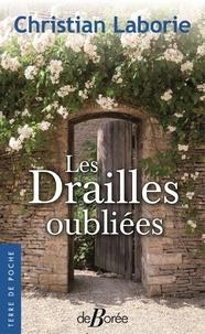 Christian Laborie - Les drailles oubliées.