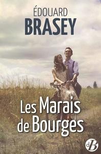 Edouard Brasey - Les marais de Bourges.