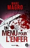Marc Magro - Un menu pour l'enfer.