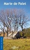 Marie de Palet - Le Secret de Miette.