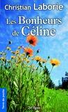 Christian Laborie - Les bonheurs de Céline.