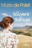 Marie de Palet - Le souvenir de Samuel.