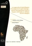 Bruno Maurer - Les approches bi-plurilingues d'enseignement-apprentissage : autour du programme Ecole et langues nationales en Afrique (ELAN-Afrique).