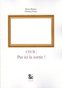 Bruno Maurer et Christian Puren - CECR : par ici la sortie !.