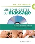 Jean-Louis Abrassart - Les bons gestes du massage - Un guide complet et détaillé pour un massage réussi. 1 DVD