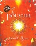 Rhonda Byrne - Le Pouvoir.