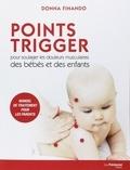 Donna Finando - Points Trigger pour soulager les douleurs musculaires des bébés et des enfants.