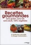 Eva-Claire Pasquier - Recettes gourmandes - Sans gluten, sans lait, sans oeufs, 100% végétales.