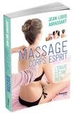Jean-Louis Abrassart - Massage corps esprit - L'envie d'être bien.