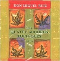 Miguel Ruiz - Les quatre accords toltèques - 48 Cartes.