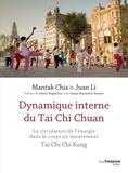 Mantak Chia - Dynamique interne du Tai Chi Chuan - La circulation de l'énergie dans le corps en mouvement TaiChi Chi Kung.