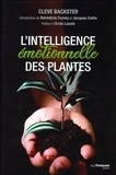 Cleve Backster - L'intelligence émotionnelle des plantes.