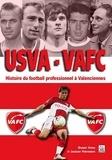 XXX - Usva - vafc - histoire du foot pro a valenciennes.
