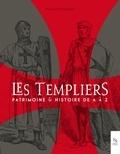 Passion patrimoine - Les Templiers - Patrimoine et Histoire de A à Z.