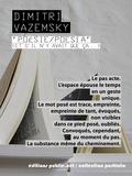 Dimitri Vazemsky - Poésie / Poésia - (et s'il n'y avait que ça…).