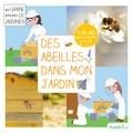 Des abeilles dans mon jardin : j'accueille des abeilles dans mon jardin / Jean-Pierre Martin | Martin, Jean-Pierre - Auteur du texte. Auteur