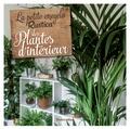 La petite encyclo Rustica des plantes d'intérieur / Valérie Garnaud | Garnaud, Valérie (1958-....). Auteur