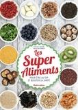 Nathalie Cousin et Françoise Zimmer - Les Super Aliments - Pour être au top et booster sa santé.