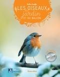 Guilhem Lesaffre - Les oiseaux du jardin et du balcon. 1 CD audio