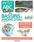 Laurent Renault - Petit ABC Rustica des bassins et jardins d'eau.