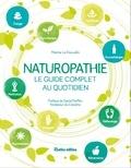 Marine Le Gouvello - Naturopathie - Le guide complet au quotidien.