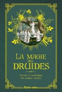Florence Laporte - La magie des druides.