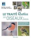 Guilhem Lesaffre - Le traité Rustica des oiseaux du jardin.