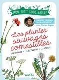 François Couplan et Florian Kaplar - Les plantes sauvages comestibles - Les observer, les connaître, les utiliser.