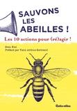 Sven Niel - Sauvons les abeilles - Les 10 actions pour (ré)agir !.