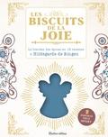 Sophie Macheteau - Les biscuits de la joie - Le bienfait des épices en 18 recettes d'Hildegarde de Bingen. Avec un emporte-pièce.