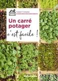 Hubert Fontaine - Un carré potager, c'est facile !.