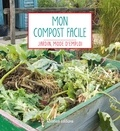 Robert Elger - Mon compost facile.
