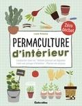 Laura Bruneau - Permaculture d'intérieur - Composter chez soi/Refaire pousser ses légumes/ Créer son potager d'intérieur/Planter ses noyaux.