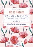 Charlotte Passelegue - Baumes & soins pour les petits bobos - Recettes à faire soi-même.