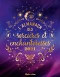 Nathalie Cousin et Denise Crolle-Terzaghi - L'Almanach des sorcières et enchanteresses.