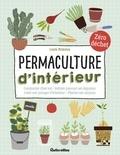 Laura Bruneau - Permaculture d'intérieur - Composter chez soi - Refaire pousser ses légumes - Créer son potager d'intérieur - Planter ses noyaux.