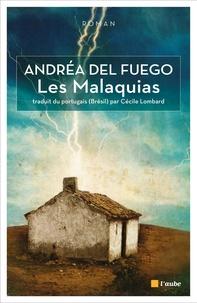 Andréa Del Fuego - Les Malaquias.
