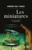 Andréa Del Fuego - Les miniatures.
