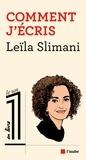 Comment j'écris : conversation avec Eric Fottorino / Leïla Slimani | Slimani, Leïla (1981-....)