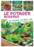 Le potager moderne : en carrés, en bacs, etc. / Dorothea Baumjohann   Baumjohann, Dorothea
